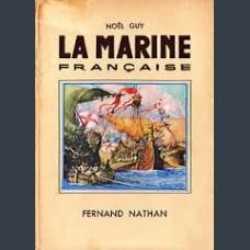 Fernand Nathan, La Marine Francaise.