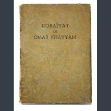 Robaiyat de Omar Khayyam. [Омар Хаям. Рубаят]