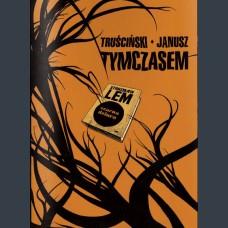 Meanwhile by: Grzegorz Janusz (author) Przemyslaw Truscinski