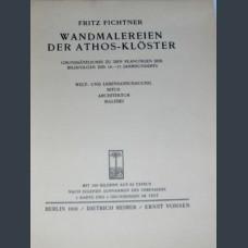 Fichtner (Fritz). Die Wandmalereien der Athos-Klоster. Berlin, Reimer, 1931