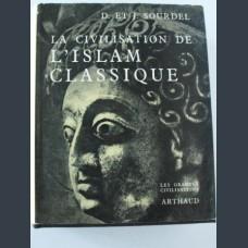 Sourdel, D.; Sourdel, J. La Civilisation De L'Islam Classique