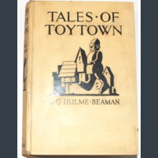 TALES OF TOYTOWN. Hulme Beaman S.G.