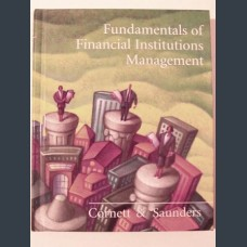 Fundamentals Of Financial Institutions Management. Marcia Cornett & Anthony Saunders