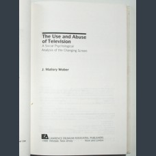 J. Mallory Wober , The Use and Abuse of Television: A Social Psychological Analysis of the Changing Screen