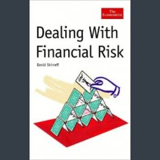 David Shirreff, Dealing with Financial Risk