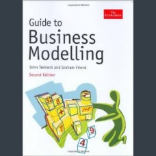 Guide to Business Modelling, Second Edition John Tennent, Graham Friend