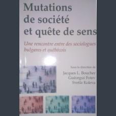 Mutations de societe et quete de sens