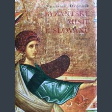 Byzantine Missions Among the Slavs